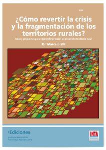 Book Cover: ¿Cómo revertir la crisis y la fragmentación de los territorios rurales?